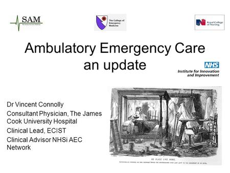 Ambulatory Emergency Care an update