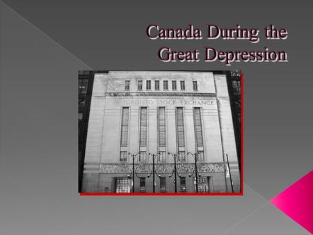 What were the causes of the Great Depression in Canada? Compare and contrast the causes of the Great Depression in Canada with the US To what extent did.