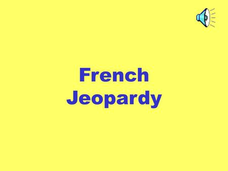 French Jeopardy. Category 1111 3333 2222 4444 5555 1111 3333 2222 4444 5555 1111 3333 2222 4444 5555 1111 3333 2222 4444 5555 1111 3333 2222 4444 5555CategoryCategoryCategoryCategory.