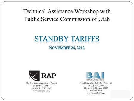 Technical Assistance Workshop with Public Service Commission of Utah The Regulatory Assistance Project 50 State St., Suite 3 Montpelier, VT 05602 www.raponline.org.