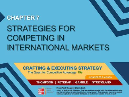CHAPTER 7 STRATEGIES FOR COMPETING IN INTERNATIONAL MARKETS.
