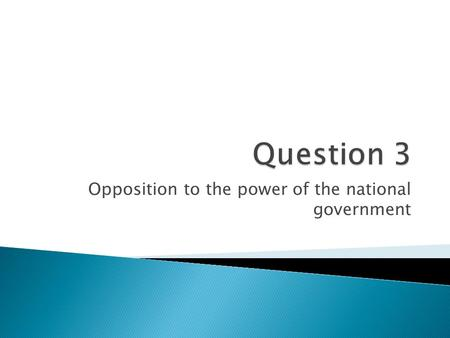 Opposition to the power of the national government