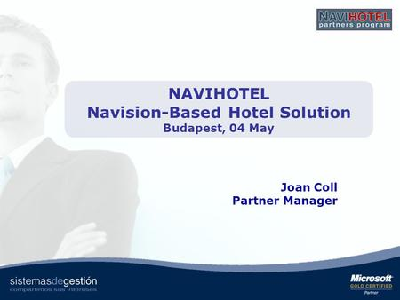 NAVIHOTEL Navision-Based Hotel Solution Budapest, 04 May