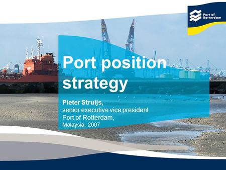 Port position strategy