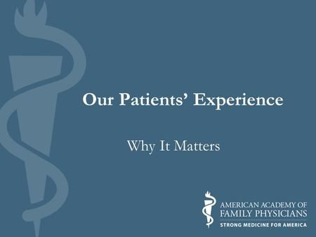 Our Patients' Experience