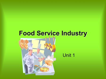 Food Service Industry Unit 1.