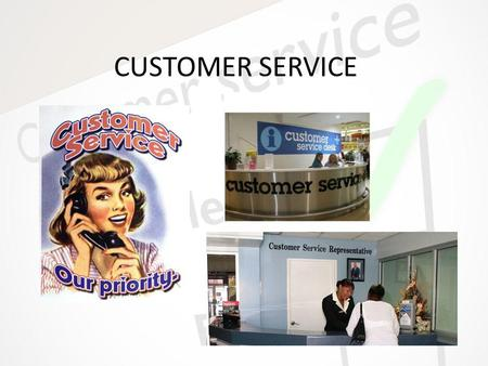 CUSTOMER SERVICE. What is Customer Service? Customer Service: handles company issues through: – Calling centers – In store/person – Email – Or on site.