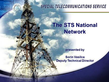 The STS National Network Deputy Technical Director