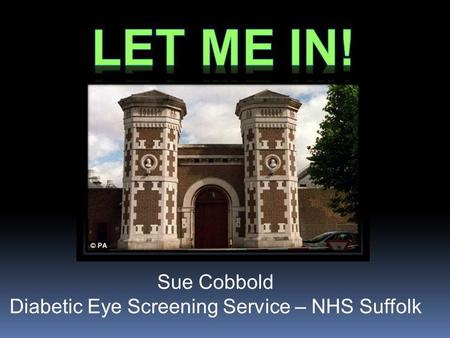 Sue Cobbold Diabetic Eye Screening Service – NHS Suffolk.