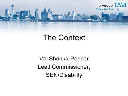 Val Shanks-Pepper Lead Commissioner, SEN/Disability