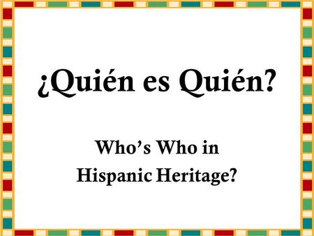 ¿Quién es Quién? Whos Who in Hispanic Heritage?. This Olympic Gold Medal-winning Mexican American is nicknamed Golden Boy, and released a self-titled.