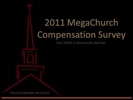 2011 MegaChurch Compensation Survey