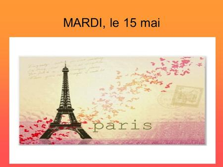 MARDI, le 15 mai. Per. 2 & 7 French 2 Workbook pg. 167-68, 171-172 Test: 50 multiple choice questions, including listening, on Unit 5 (sports, body parts,