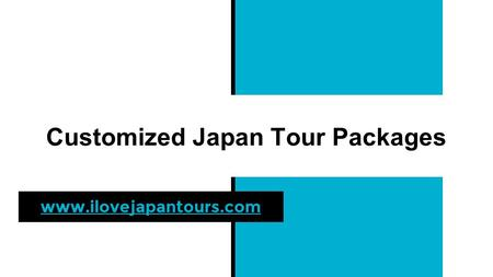 Customized Japan Tour Packages