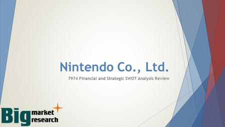 Nintendo Co., Ltd Financial and Strategic SWOT Analysis Review.