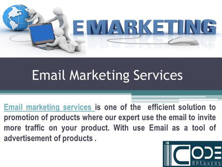 Email Marketing Services Email marketing services is one of the efficient solution to promotion of products where our expert use the email to invite.