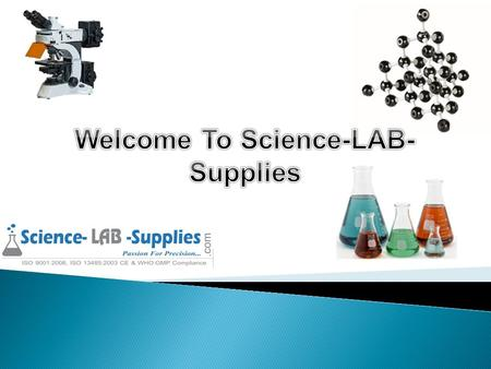 We are leading with all types of scientific & laboratory instruments including all types of Physics Lab Instruments, Physics Experiments Equipments, Biology.