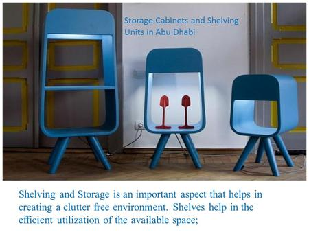 Storage Cabinets and Shelving Units in Abu Dhabi