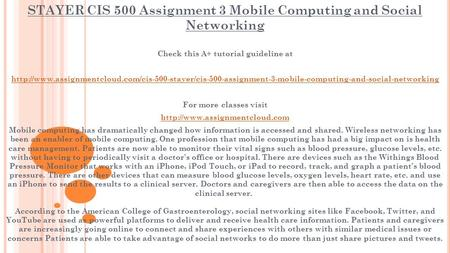 STAYER CIS 500 Assignment 3 Mobile Computing and Social Networking Check this A+ tutorial guideline at