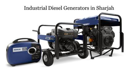 Industrial Diesel Generators in Sharjah
