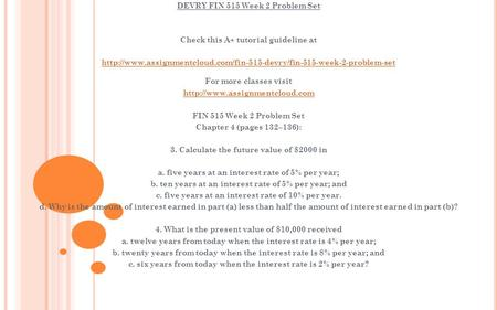 DEVRY FIN 515 Week 2 Problem Set Check this A+ tutorial guideline at  For more classes.