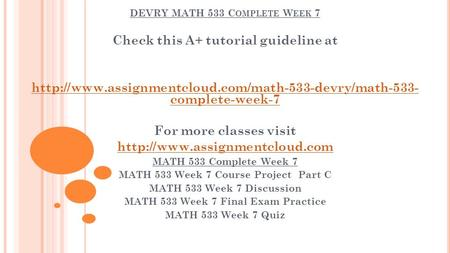math 533 part c Click the button below to add the math 533 week 7: course project - part c to your wish list.