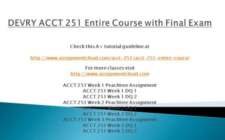 Check this A+ tutorial guideline at  For more classes visit