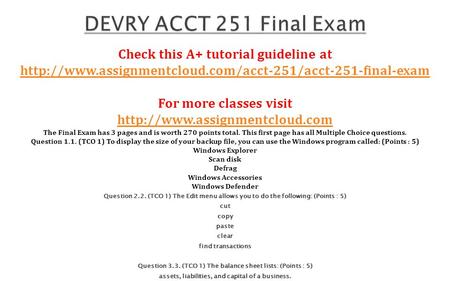 Check this A+ tutorial guideline at  For more classes visit  The.