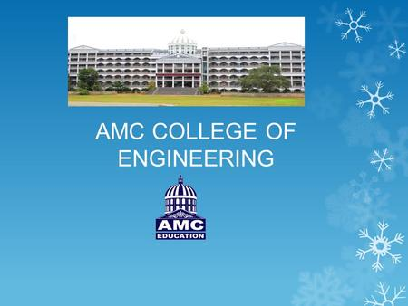 AMC COLLEGE OF ENGINEERING