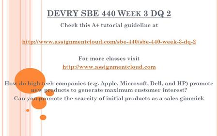 DEVRY SBE 440 W EEK 3 DQ 2 Check this A+ tutorial guideline at  For more classes visit