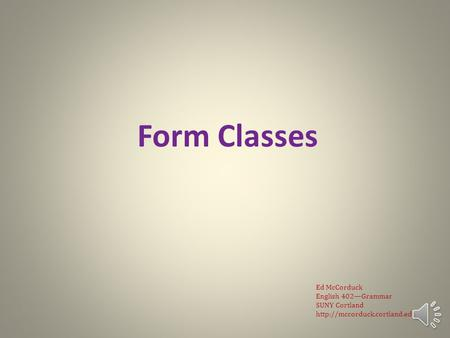 English Grammar Lecture 3: Form Classes