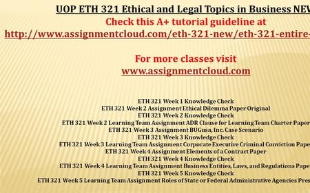 eth 321 wk2 ethical dilemma Study eth321 ethical and legal topics in business from university of phoenix view eth321 course topics and additional information.