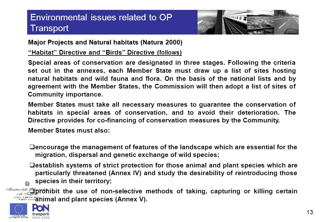 UNIONE EUROPEA COMMISSIONE EUROPEA AUTORITA DI GESTIONE DEL PON TRASPORTI 2000-2006 14 Environmental issues related to OP Transport Major Projects and Natural habitats (Natura 2000) – Catania Airport