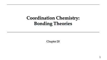 Coordination Chemistry: Bonding Theories