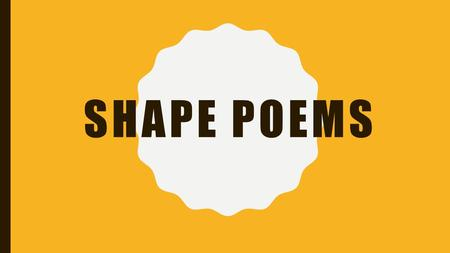 Shape Poems.