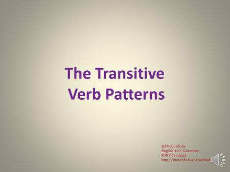 English Grammar Lecture 11: The Transitive Verb Patterns