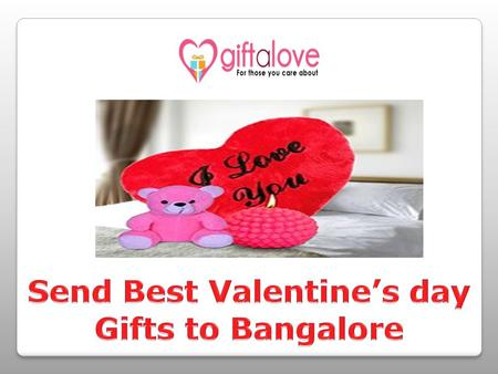 Valentine's day is a special day for all loving People who care their love and special people in their life. If you want to send a awesome Valentine's.