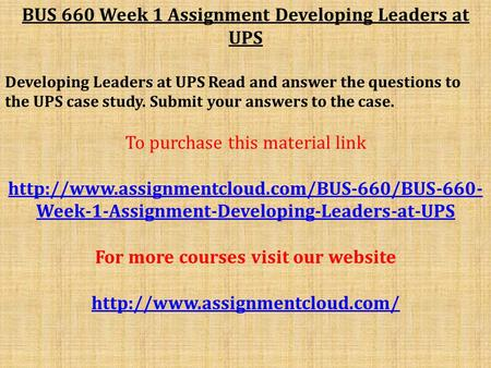 Read and answer the questions to the ups case study