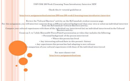 UOP COM 200 Week 2 Learning Team Introductory Interview NEW Check this A+ tutorial guideline at