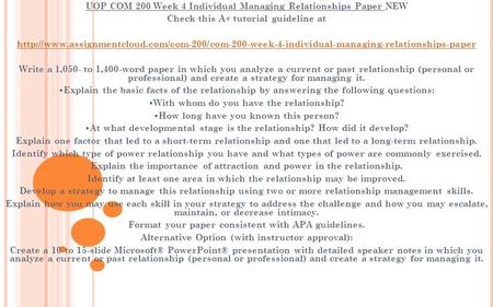 com 200 managing relationships paper Managing people, relationships and performance: a discussion on managing conflict and emotions in the workplace uop bshs 305 week 5 individual assignment client needs and services presentation.