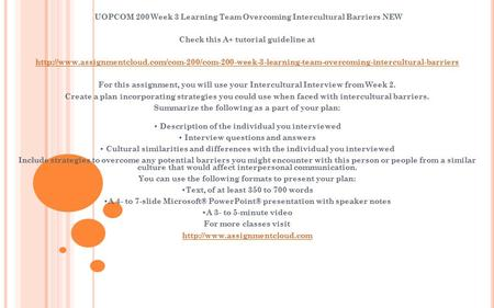 UOPCOM 200 Week 3 Learning Team Overcoming Intercultural Barriers NEW Check this A+ tutorial guideline at
