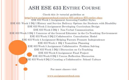 ASH ESE 633 E NTIRE C OURSE Check this A+ tutorial guideline at