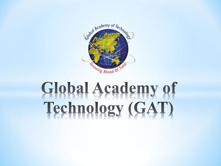 Global Academy Of Technology(GAT)