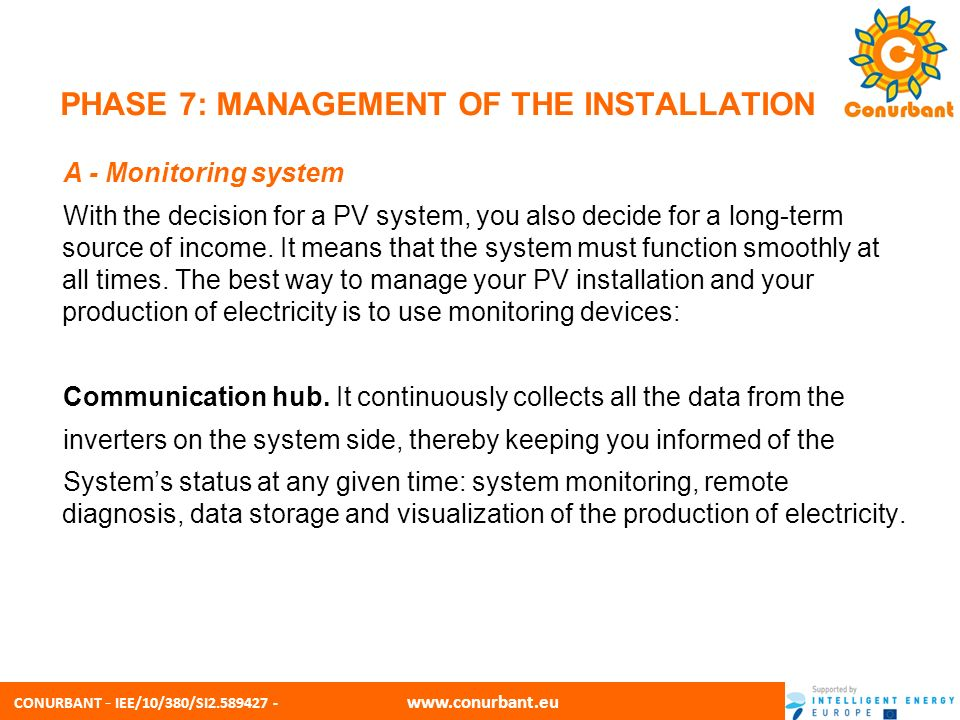 CONURBANT - IEE/10/380/SI2.589427 - www.conurbant.eu PHASE 7: MANAGEMENT OF THE INSTALLATION A - Monitoring system Web portal for professional management.