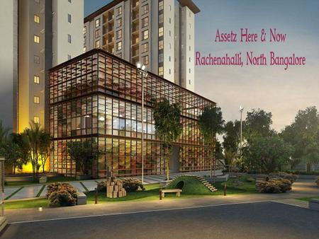 Assetz Here & Now | Overview Assetz Here & Now is best pre launch apartment venture developed by tremendous real estate Builder, Named as Assetz Lifestyle.
