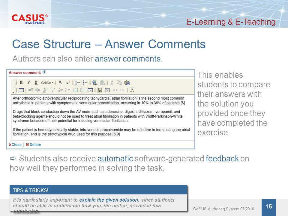 www.instruct.de 16 CASUS Authoring System 07/2010 Case Structure – Expert Comments E-Learning & E-Teaching Expert comments can be added to each card by clicking on the corresponding tab in the navigation bar at the top of the page.