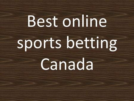 Best Online Sports Betting Canada