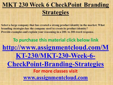 mkt week 6 Free essay: mkt 500 complete course mkt500 complete course click link for the answer.