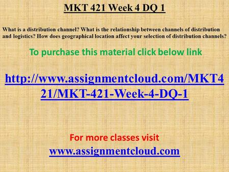 mkt 421 dq week 2 Mkt 421 week 2 discussion questions week 2 dq 1 what is mkt 421 week 1 individual assignment defining marketing $600 add to cart.