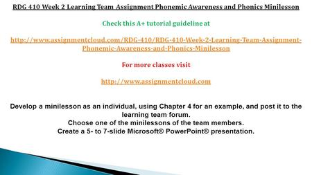 RDG 410 Week 2 Learning Team Assignment Phonemic Awareness and Phonics Minilesson Check this A+ tutorial guideline at